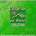 """""""L'écho de ton nom"""" CD - Sylvain Freymond"""