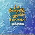 """""""La trompette sonne"""" CD - Sylvain Freymond & Rolf Schneider"""