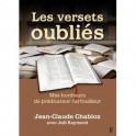 """""""Les versets oubliés - Mes bonheurs de prédicateur-farfouilleur"""" par Jean-Claude Chabloz avec Joël Reymond"""