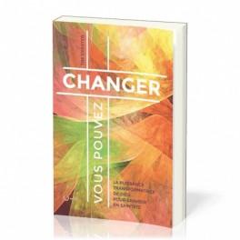"""""""Vous pouvez changer"""" par Tim Chester"""