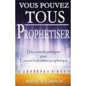 """""""Vous pouvez tous prophétiser"""" par Dennis Cramer"""