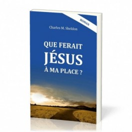 """""""Que ferait Jésus à ma place ?"""" par Sheldon Charles"""