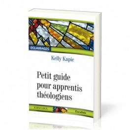 """""""Petit guide pour apprentis théologiens"""" par Kelly M Kapic"""