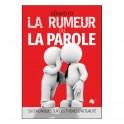 """""""La rumeur ou la Parole"""" par Gérard Fo"""