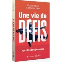 """Une vie de défis"" par Blocher Nicolas et Eggen Benjamin"