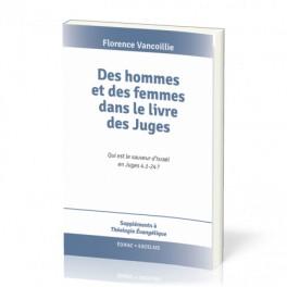 """""""Des hommes et des femmes dans le livre des Juges"""" par Florence  Vancoillie"""