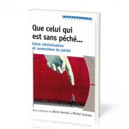 """""""Que celui qui est sans péché..."""" par Denis & Michel Sommer"""