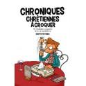 """""""Chroniques chrétiennes à croquer"""" par Protzenko Brigitte"""