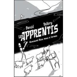 """""""Les apprentis, David et Valéry - Comment Dieu nous a transformés"""" par Gonin Valéry"""