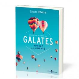 """""""Galates, appelé à la liberté"""" par Stott John"""