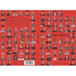 """""""100 témoins"""" par Geiser André"""
