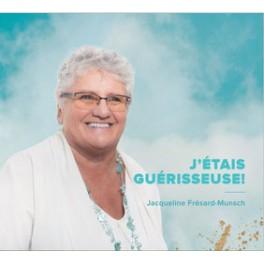 """""""J'étais guérisseuse, CD"""" par Frésard Jaqueline"""