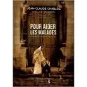 """Pour aider les malades et ceux qui prient pour eux"""" par Jean-Claude Chabloz et Joël Reymond"""