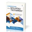 """""""Commentaire sur le nouveau testament-Une connaissance pour mieux vivre"""" par Thomas Hale et Stephen Thorson"""