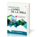 """""""Introduction aux livres de la Bible-Une connaissance pour mieux vivre"""" par Ray Stedman"""