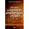 """""""Décryptez les mystères prophétiques d'Israël"""" par Jonathan Bernis"""