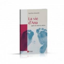 """La vie d'Ana après la mort in utero"" par Caroline Amoretti"