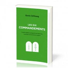 """""""Les dix commandements"""" par Kevin DeYoung"""
