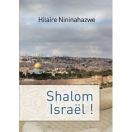 """""""Shalom Israël"""" par Hilaire Nininahazwe"""