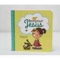 """""""Bonjour Jésus"""" par Agnès et Salem De Bézenac"""