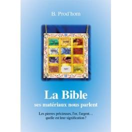 """""""La Bible, ses matériaux nous parlent"""" par B. Prod'hom"""
