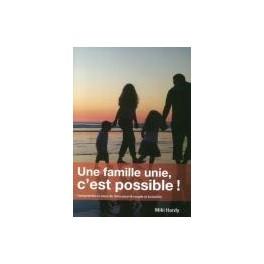 """""""une famille unie, c'est possible!"""" par Hardy Miki"""