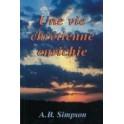 """""""Une vie chrétienne enrichie"""" par Simpson A.B."""