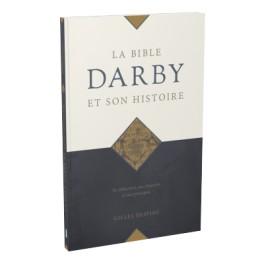 """""""La bible Darby et son histoire"""" par Despins Gilles"""