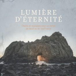 """""""Lumière d'éternité"""" par divers auteurs"""