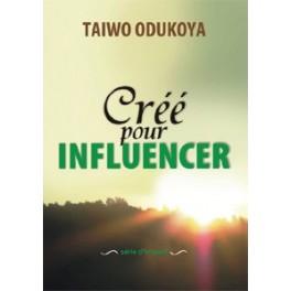 """Créé pour influencer"" par Taiwo Odukoya"