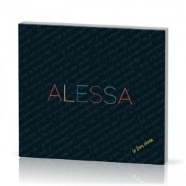 """Le bon choix"" Alessa - CD"