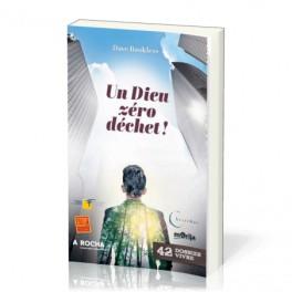 """""""Un Dieu zéro déchet !"""