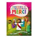 """""""Merci Seigneur pour ma famille et mes amis - 10 histoires de la Bible pour dire merci"""" par Cécilie Fodor"""