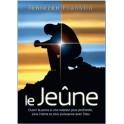 """""""Le Jeûne - Ouvrir la porte à une relation plus profonde..."""" par Franklin Jentezen"""