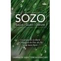"""Sozo - Sauvé, guéri, délivré"" par Dawna de Silva et Teresa Liebscher"