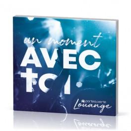 """""""Un moment avec toi"""" CD - Porte Ouverte Louange"""