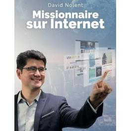 """""""Missionnaire sur Internet"""" par David Nolent"""