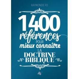 """""""1400 références pour mieux connaître la doctrine biblique"""" par Raymonde Fo"""