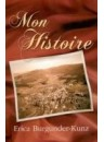 """Mon histoire"" par Erica Burgunder-Kunz"