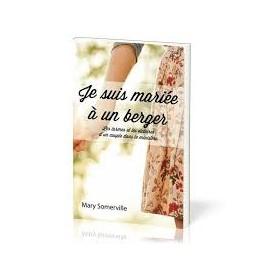 """""""Je suis mariée à un berger"""" par Somerville Mary"""