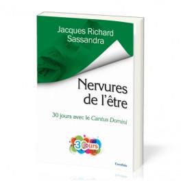 """""""Nervures de l'être - 30  jours avec le Cantus Domini"""" par Jacques Sassandra"""