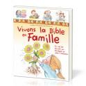 """""""Vivons la bible en famille"""" par Blanco Laura et Carbonell Silvia"""