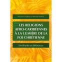 """""""LEs religions agfro caribéennes à la lumière de la foi chrétienne"""" par Noëlliste Dieumeme et Miranda"""