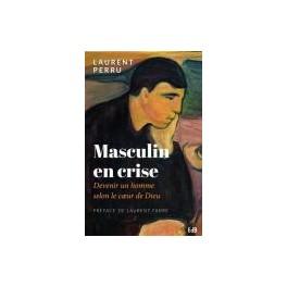 """Masculin en crise"" par Perru Laurent"