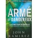 """""""Armé et dangereux"""" par John Ramirez"""