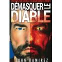 """""""Démasquer le diable"""" par John Ramirez"""