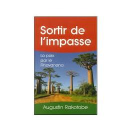 """Sortie de l'impasse"" par Augustin Rakotobe"