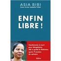 """""""Enfin libre"""" par Asia Bibi"""