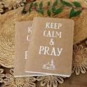 "Carnet de notes: ""Keep calm &Pray"""