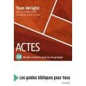"""""""Actes 24 études à suivre seul ou en groupe"""" par Tom Wright"""